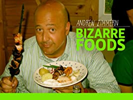 Bizarre Foods with Andrew Zimmern Season 1