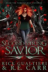 Second String Savior: From the Tome of Bill Universe (False Icons Book 1) Kindle Edition