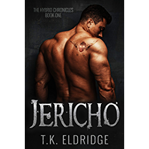 Jericho (Hybrid Chronicles #1) (The Hybrid Chronicles)