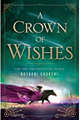 A Crown of Wishes (Star-Touched Book 2) Kindle Edition