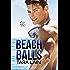 Beach Balls (Balls to the Wall Book 3)