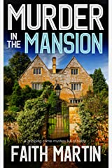 MURDER IN THE MANSION a gripping crime mystery full of twists (DI Hillary Greene Book 8) Kindle Edition