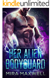 Her Alien Bodyguard: The Guards of Attala: Book One