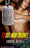 Oui, mon colonel (Bio Super Élite : les Aspirantes t. 3) (French Edition)