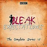 Bleak Expectations: The Complete BBC Radio 4 Series