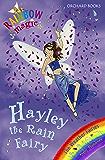 Rainbow Magic: Hayley The Rain Fairy: The Weather Fairies Book 7