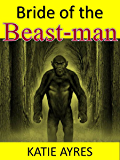 Bride of the Beast-man (The Untold Chronicles of Noble's Isle Book 1)