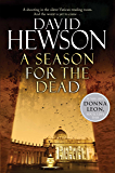 A Season for the Dead (Nic Costa Mysteries Book 1)