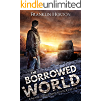 The Borrowed World: A Post-Apocalyptic Survival Thriller book cover