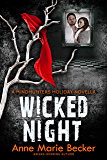 Wicked Night: A Mindhunters Holiday Novella (The Mindhunters)