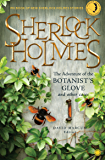 Sherlock Holmes: The Adventure of the Botanist's Glove and other Cases