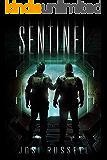 Sentinel (Caretaker Chronicles Book 3)
