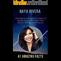 Naya Rivera   41 Amazing Facts: Tomorrow is Not Promised