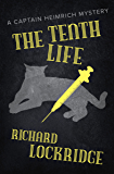 The Tenth Life (The Captain Heimrich Mysteries)