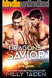 Dragons' Savior: Paranormal Fantasy Dragon Romance (Nightflame Dragons Book 2)
