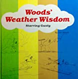 Woods' Weather Wisdom: Starring Gusty
