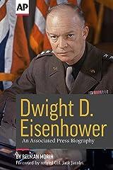 Dwight D. Eisenhower: An Associated Press Biography Kindle Edition