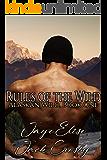 Rules of the Wild (Alaskan Wild Book 1)