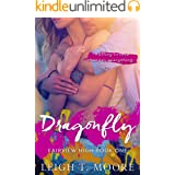 Dragonfly: A small-town friends to lovers romance.