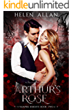 Arthur's Rose: Vampire Knights (The Vampire Knights Series Book 2)
