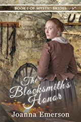 The Blacksmith's Honor: The Monroe Sisters: Willa (Mystic Brides Book 1) Kindle Edition