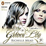 The Golden Lily: Bloodlines, Book 2