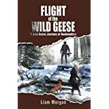 Flight of the Wild Geese: A Grid Down Journey of Redemption