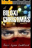 A Biloxi Christmas: A Novella (The Biloxi Series)