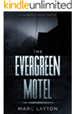 The Evergreen Motel: The Complete Series (Parts 1-5)
