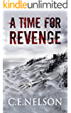 A Time For Revenge: A Trask Brothers Murder Mystery