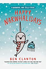 Happy Narwhalidays (A Narwhal and Jelly Book #5) Hardcover