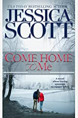 Come Home to Me: A Homefront Novella Kindle Edition