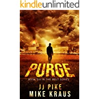 PURGE - Melt Book 6: (A Thrilling Post-Apocalyptic Survival Series)