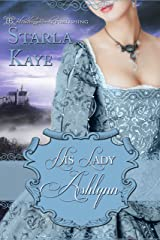 His Lady Ashlynn Kindle Edition