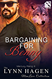 Bargaining for Benny [Mercury Rising 6] (Siren Publishing The Lynn Hagen ManLove Collection)