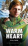 Warm Heart (Dreamspun Desires Book 86)