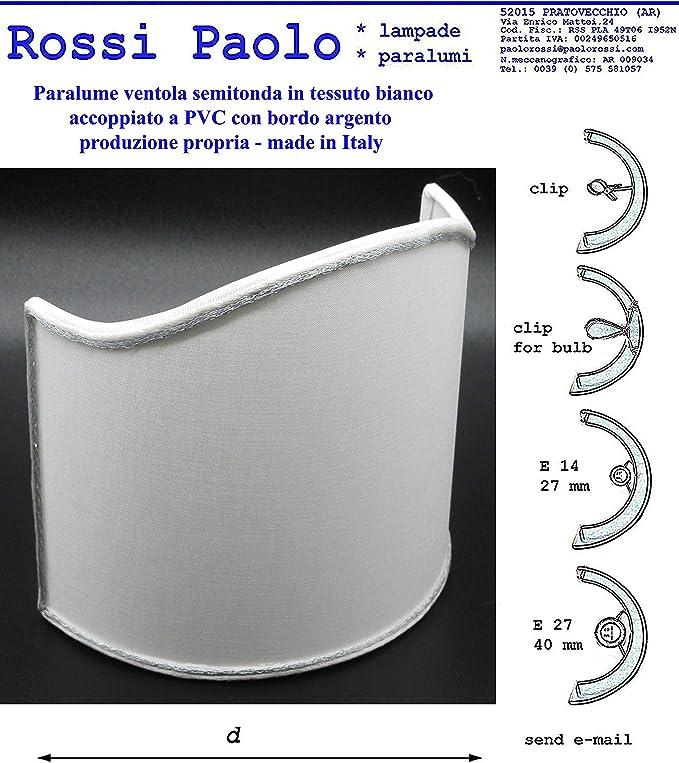Paolo Rossi Paralume Mezzo Tondo Ventola Vela Tessuto Bianco Bordo Argento Produzione Propria Made in Italy (cm 14)