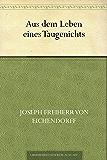 Aus dem Leben eines Taugenichts (German Edition)