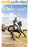 Love and Horses at Bracken