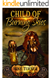 Child of Burning Skies: Book Two of the Survival Series