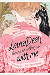Laura Dean Keeps Breaking Up with Me Kindle Edition