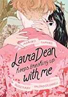 Laura Dean Keeps Breaking Up With