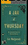 A Jar of Thursday: An adventure featuring Sherlock Holmes