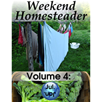 Weekend Homesteader: July (English Edition)