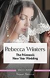 The Princess's New Year Wedding (The Princess Brides)