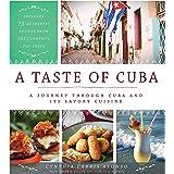 A Taste of Cuba: A Journey Through Cuba and Its...