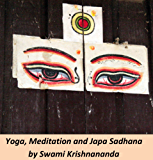 Yoga, Meditation, and Japa Sadhana (English Edition)