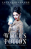 Witch's Potion (Thornheart Coven Book 1)