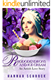 Rhododendrons and Ice Cream - An Amish Love Story (Amish Romance)