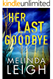 Her Last Goodbye (Morgan Dane Book 2) (English Edition)